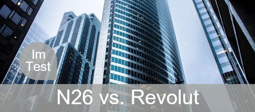 Test: N26 versus Revolut